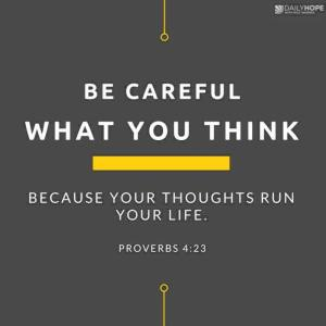 Be Careful What You Think